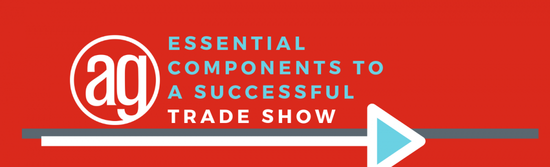 Essential components to a successful trade show