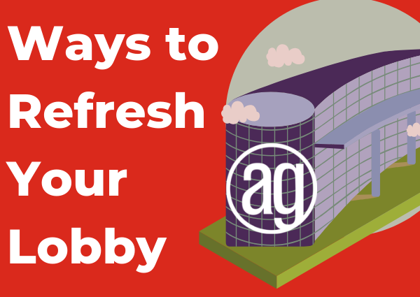 How to Refresh Your Lobby Space