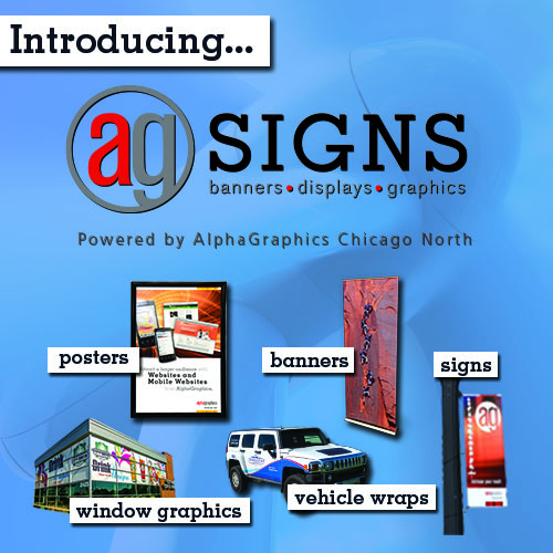 Introducing Ag Signs - powered by AlphaGraphics Chicago North