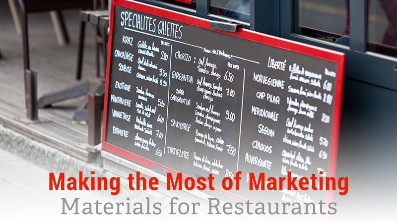 Making the Most of Marketing Materials for Restaurants