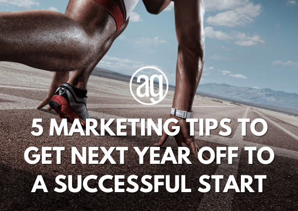 5 Marketing Tips to Get 2021 Off To A Successful Start