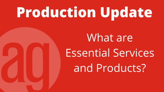 Production Update - What are Essential Services and Products_
