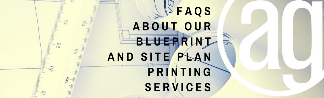 Blueprint and Site Plan Printing FAQs