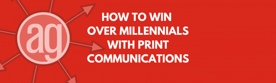 How to Win Over Millennials with Print Communication