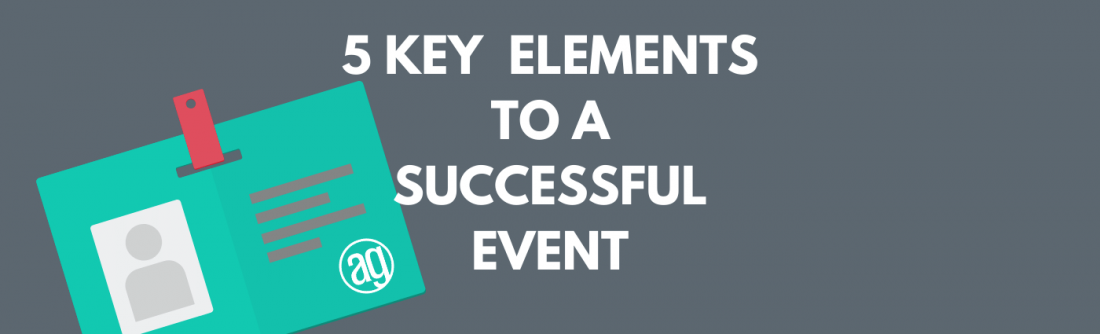 5 Key Elements of a Successful Event - Minneapolis