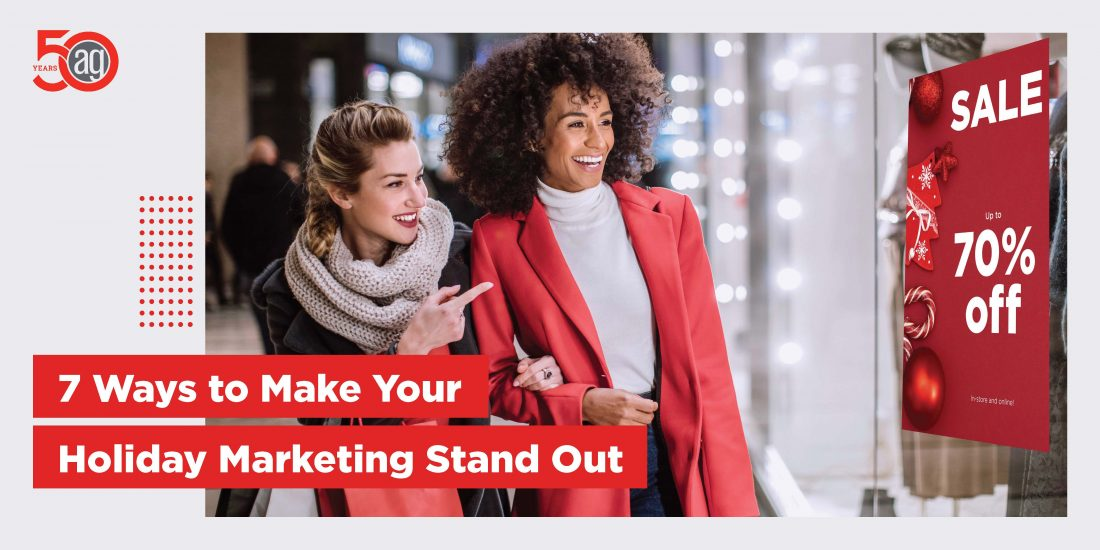 Seven Ways to Make your Holiday Marketing Stand Out