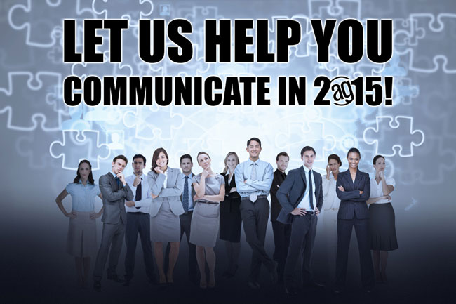 Let Us Help You Communicate In 2015 - Alpha Graphics