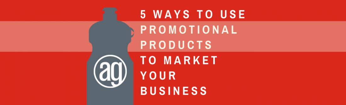 5 Ways to Use Promotional Products to Market Your Business